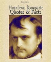 Napoleon Bonaparte: Quotes & Facts