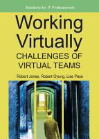 Working Virtually  Challenges of Virtual Teams PDF