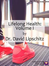 Lifelong Health: Volume I