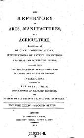 The Repertory Of Arts And Manufactures: Consisting Of Original Communications, Specifications Of Patent Inventions, And Selections Of Useful Practical Papers From The Transactions Of The Philosophical Societies Of All Nations, &c. &c: Volume 2; Volume 34