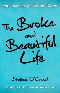 The Broke and Beautiful Life Book