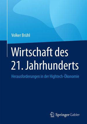 Wirtschaft des 21  Jahrhunderts PDF