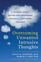 Overcoming Unwanted Intrusive Thoughts PDF