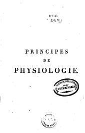 Principes de physiologie ou Introduction á la sciencie expérimentale, philosophique et médicale de l'homme vivant: Volume3