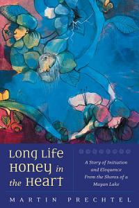 Long Life  Honey in the Heart PDF