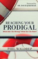 Download Reaching Your Prodigal Book