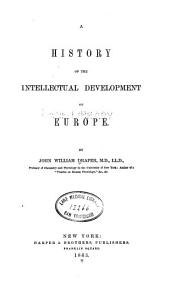 A History of the Intellectual Development of Europe