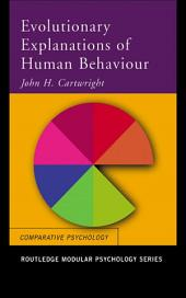 Evolutionary Explanations of Human Behaviour