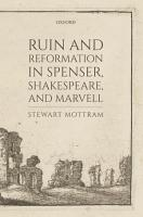 Ruin and Reformation in Spenser  Shakespeare  and Marvell PDF