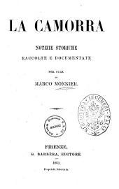 La camorra notizie storiche raccolte e documentate per cura di Marco Monnier