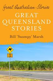 Great Australian Stories Queensland