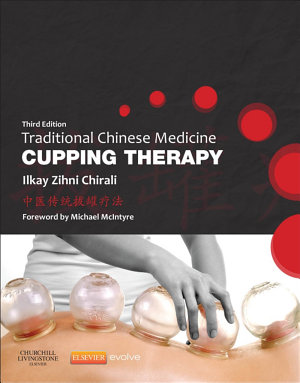 Traditional Chinese Medicine Cupping Therapy - E-Book
