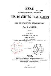 Essai sur une manière de representer les quantités imaginaires dans les constructions géométriques