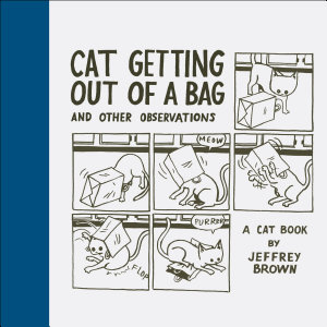 Cat Getting Out of a Bag and Other Observations Book