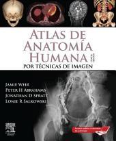 Atlas de Anatomía Humana por técnicas de imagen + StudentConsult: Edición 4