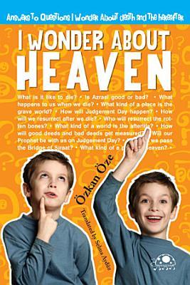 I Wonder about Heaven PDF
