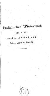 Physikalisches Wörterbuch: neu bearbeitet von Brandes, Gmelin, Horner, Muncke, Pfaff, Band 8