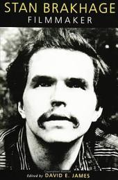 Stan Brakhage: Filmmaker