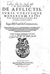 Super tres Feudorum libros commentaria