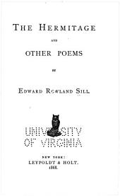 The Hermitage: And Other Poems