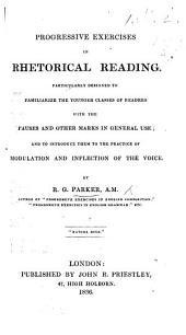 Progressive Exercises in Rhetorical Reading, etc