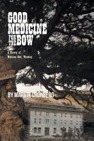 Good Medicine For the Bow PDF