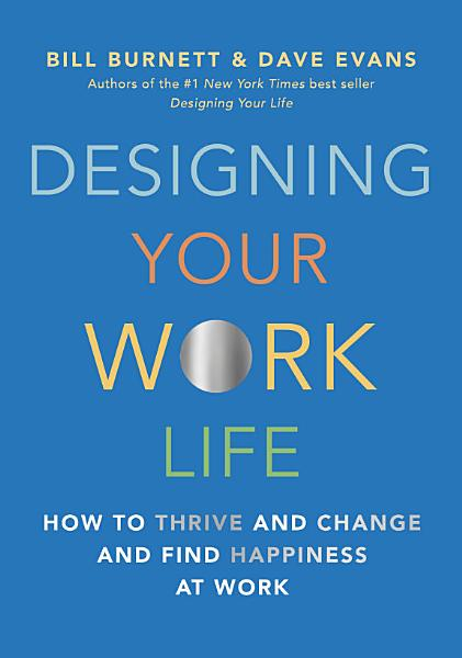 Download Designing Your Work Life Book