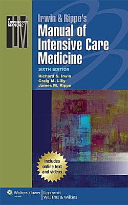 Irwin   Rippe s Manual of Intensive Care Medicine