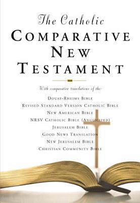 The Catholic Comparative New Testament PDF