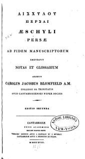 Aeschyli Persae: ad fidem manuscriptorum emendavit