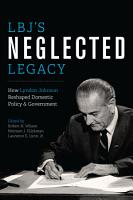 LBJ s Neglected Legacy PDF