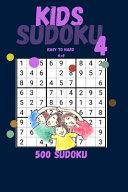 Kids Sudoku 4   Easy to Hard 9    9   500 Sudoku PDF