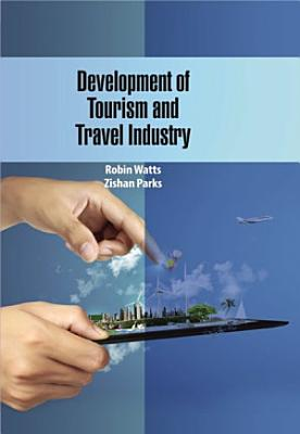 Development of Tourism and Travel Industry PDF