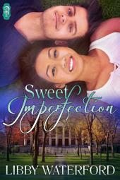 Sweet Imperfection
