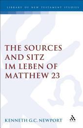The Sources and Sitz im Leben of Matthew 23