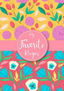 My Favorite Recipes  Blank Cookbook Recipes Notes Cooking