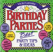 Birthday Parties: Best Party Tips and Ideas For Ages 1-8