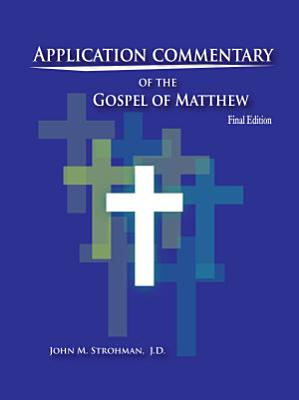 Application Commentary of the Gospel of Matthew PDF