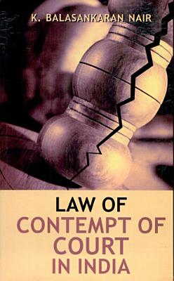 Law of Contempt of Court in India