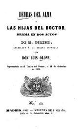 Deudas del alma, o, Las hijas del doctor: drama en dos actos