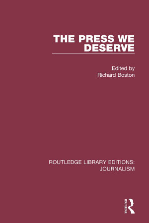 The Press We Deserve