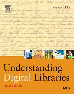 Understanding Digital Libraries