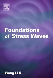 Foundations of Stress Waves