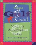 A Taste of the Gulf Coast Book