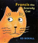 Francis the Scaredy Cat PDF