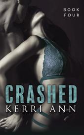 Crashed: Whiskey's Redemption