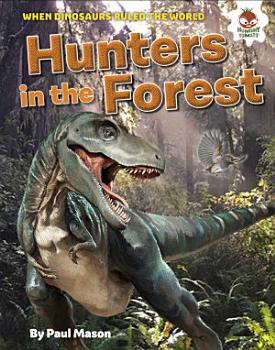 Dinosaur Hunters in the Forest PDF