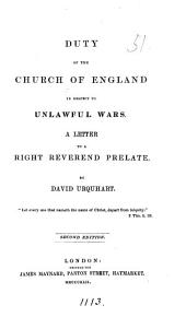 Duty of the Church of England in respect to unlawful wars. A letter