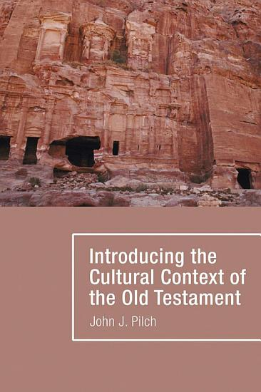Introducing the Cultural Context of the Old Testament PDF