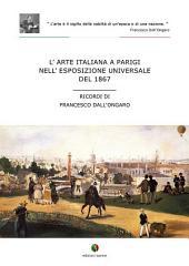 L'arte italiana a Parigi nell'esposizione universale del 1867